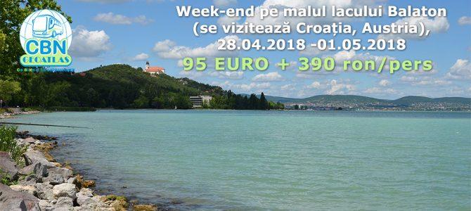Week-end pe malul Lacului Balaton (se vizitează Croația, Austria) – 28 apr – 1 mai 2018